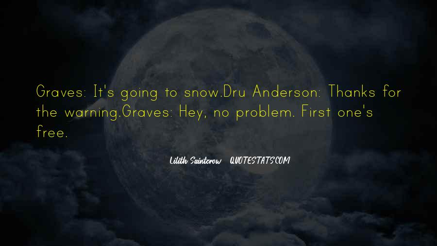 Dru And Graves Quotes #1764568