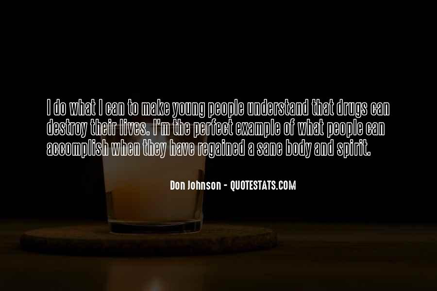 Drugs Destroy Quotes #1081025