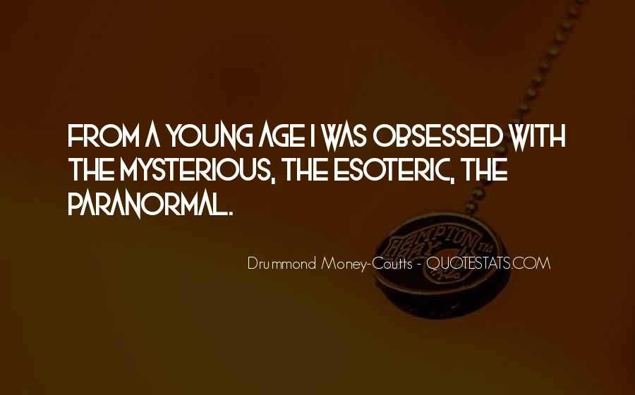Drummond Quotes #508353
