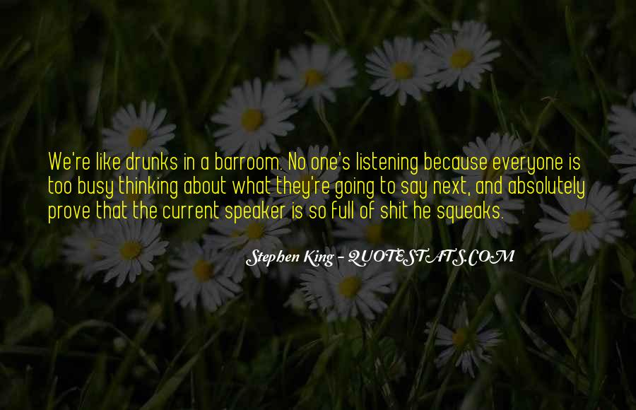 Drunks Be Like Quotes #402432