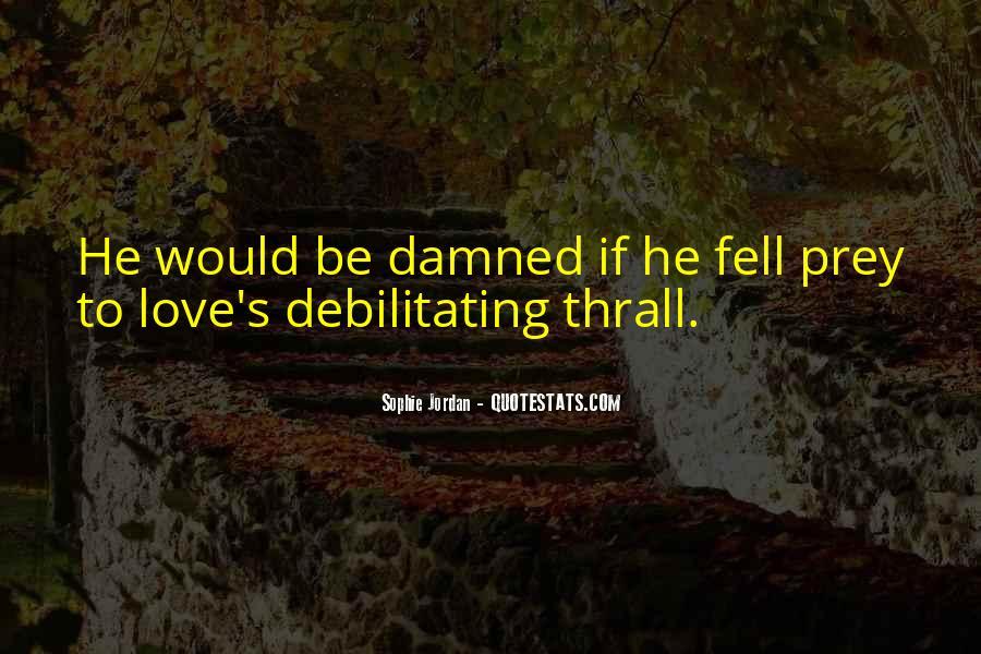 Dry Love Quotes #1318