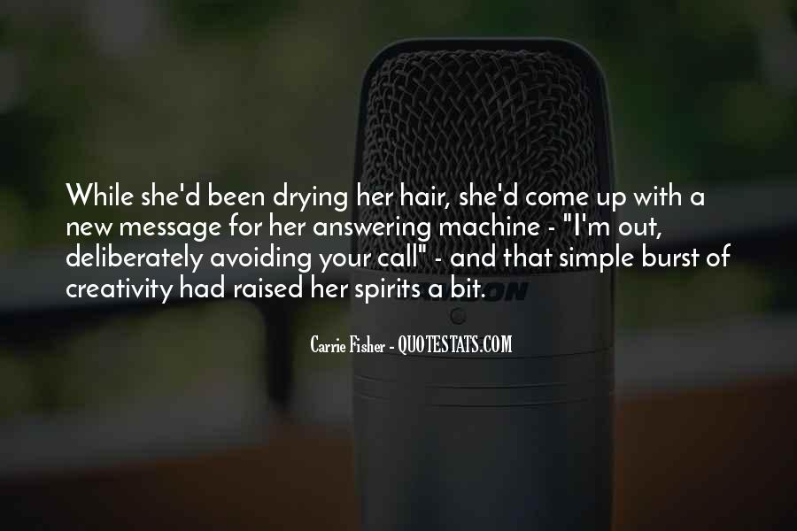 Drying Hair Quotes #1237824