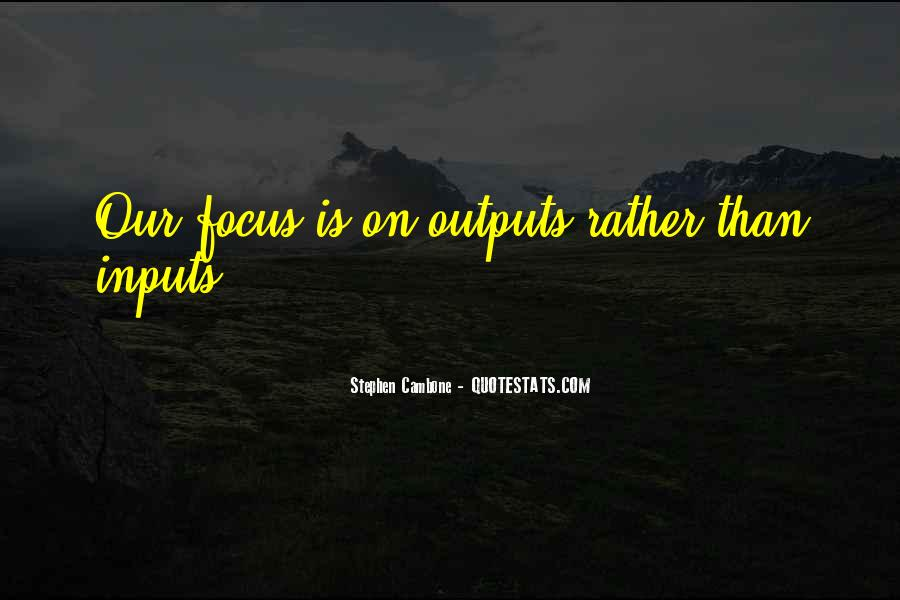 Quotes About Inputs #1446688