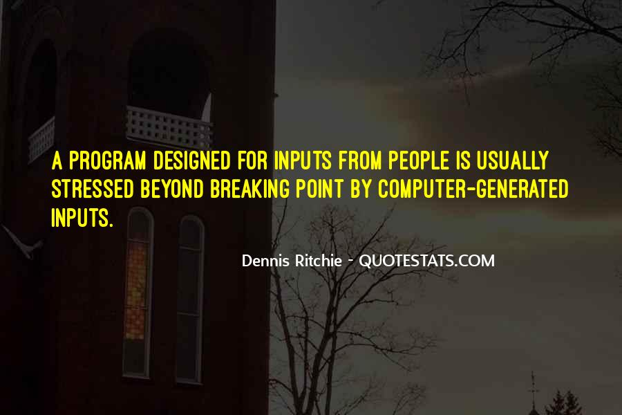 Quotes About Inputs #1479792