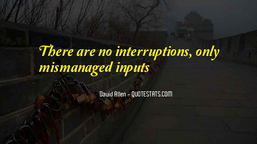 Quotes About Inputs #370944