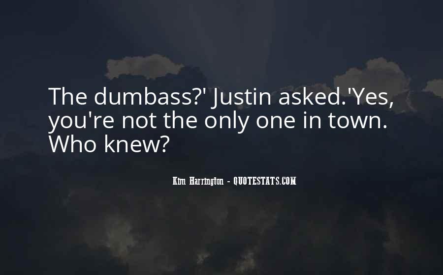 Dumbass Quotes #1297987