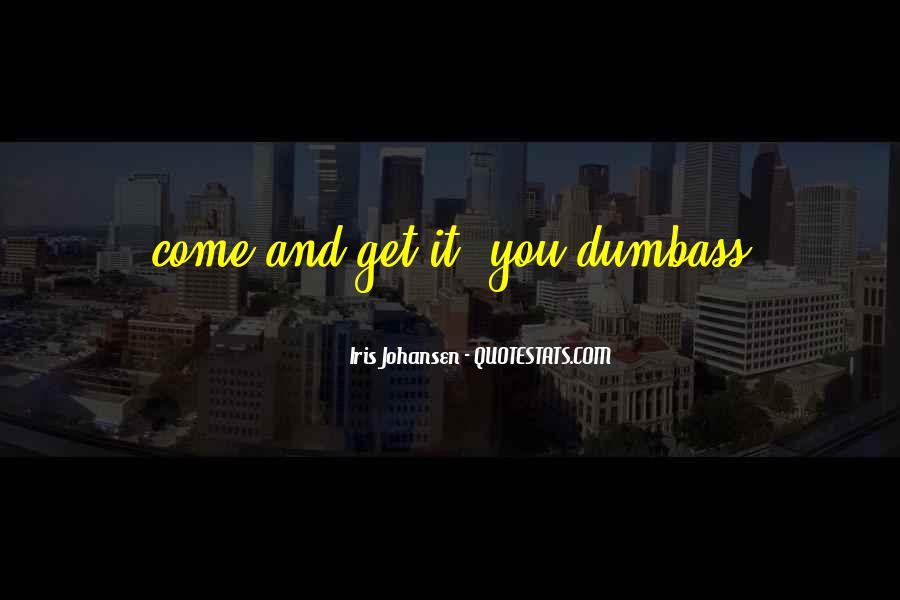 Dumbass Quotes #1387522