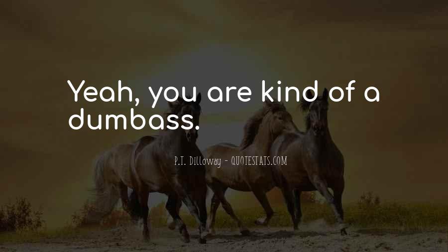 Dumbass Quotes #1399451