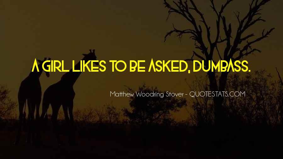 Dumbass Quotes #160118