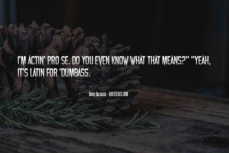 Dumbass Quotes #167381