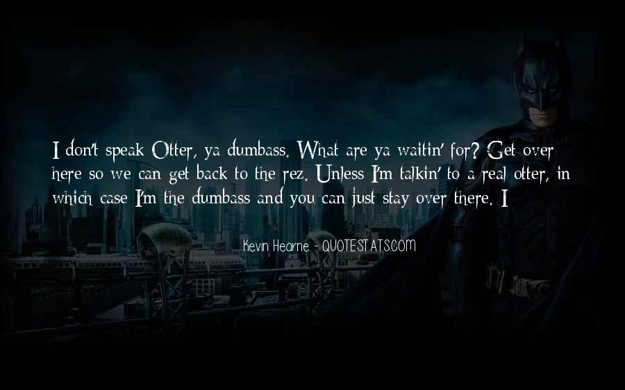 Dumbass Quotes #1732555