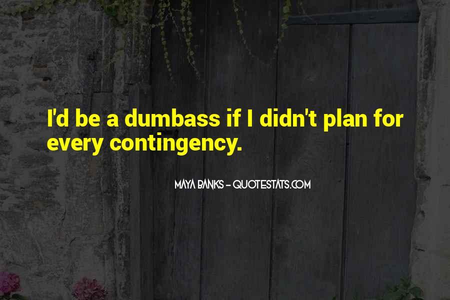 Dumbass Quotes #341868