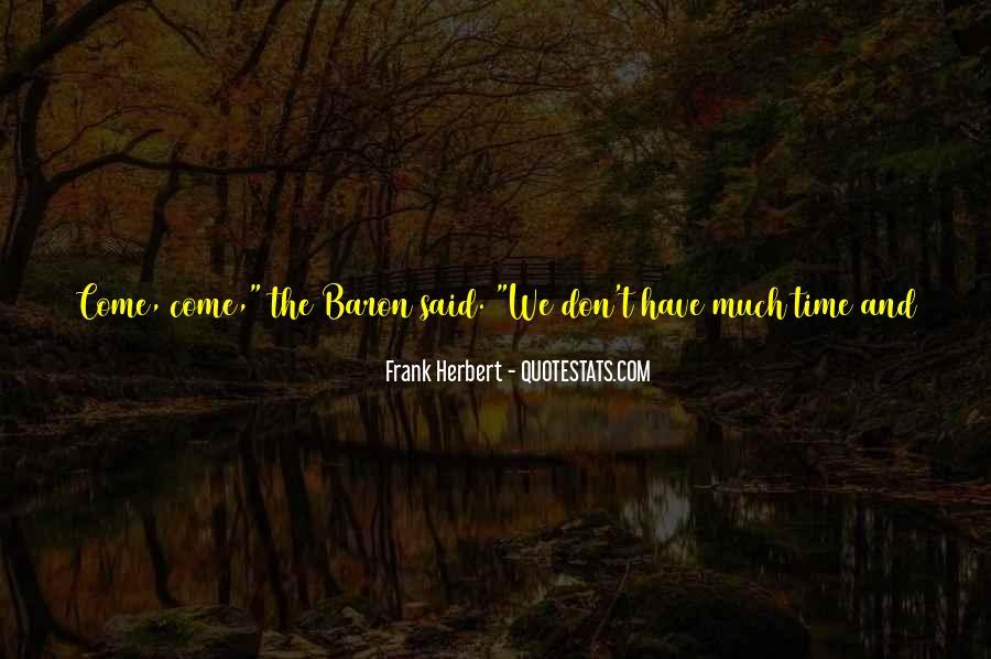 Dune Frank Herbert Quotes #1654764
