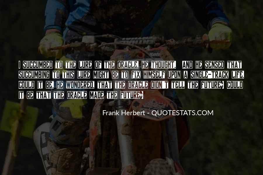 Dune Frank Herbert Quotes #507605