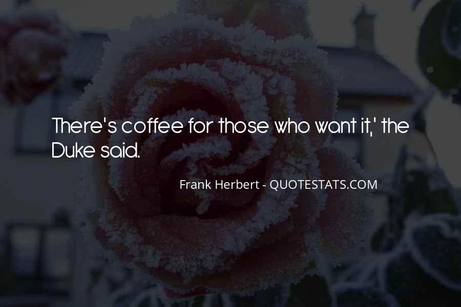 Dune Frank Herbert Quotes #939619