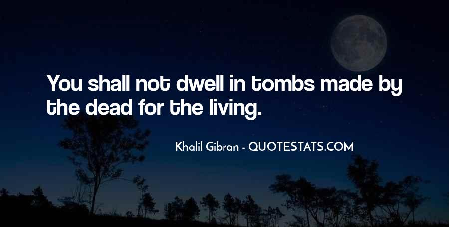Dwell Quotes #101580