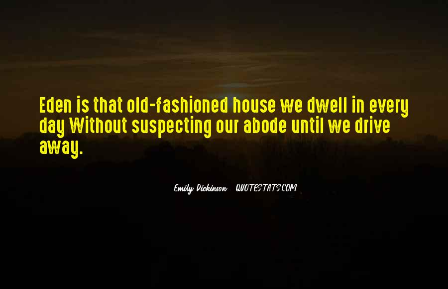 Dwell Quotes #46415