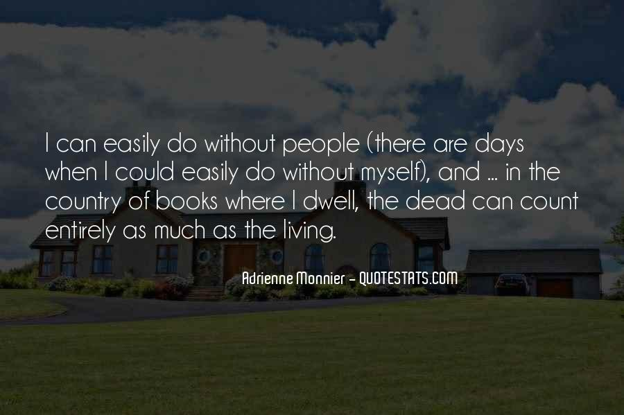 Dwell Quotes #54250
