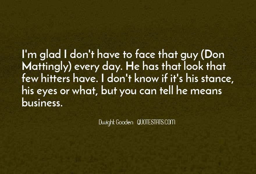 Dwight's Quotes #1228859