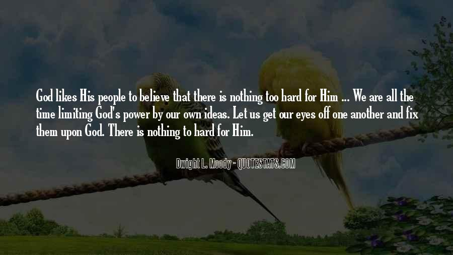 Dwight's Quotes #363531