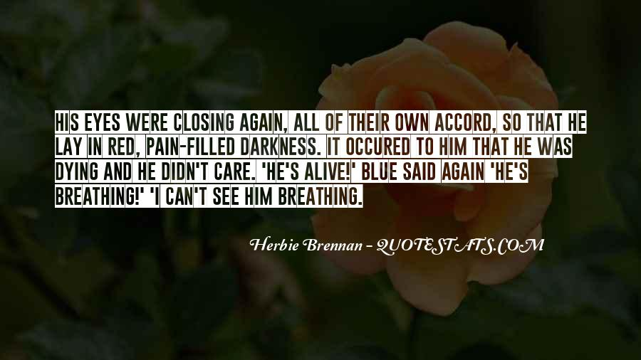 Dying So Young Quotes #1758228