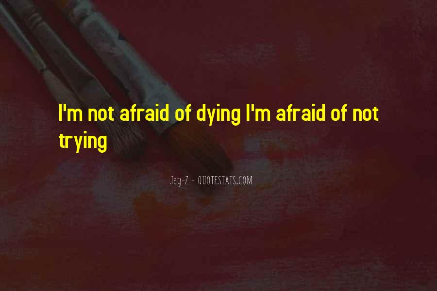 Dying So Young Quotes #505669