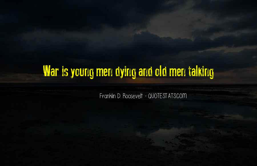 Dying So Young Quotes #648297