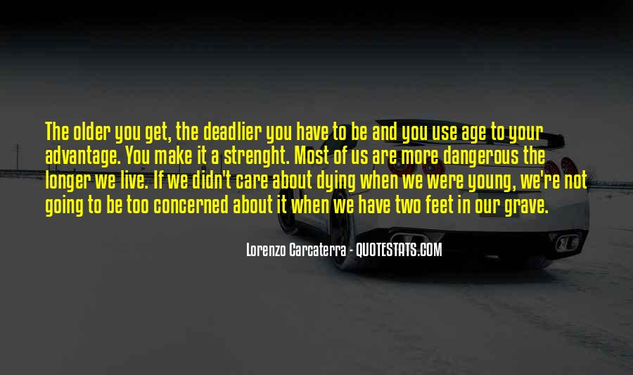 Dying Too Young Quotes #1582323