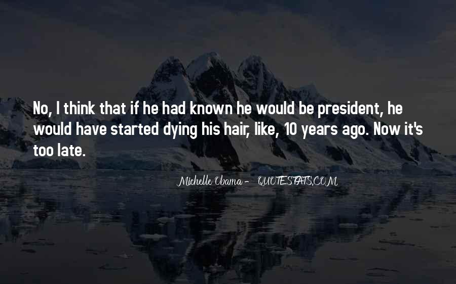 Dying Your Hair Quotes #823302