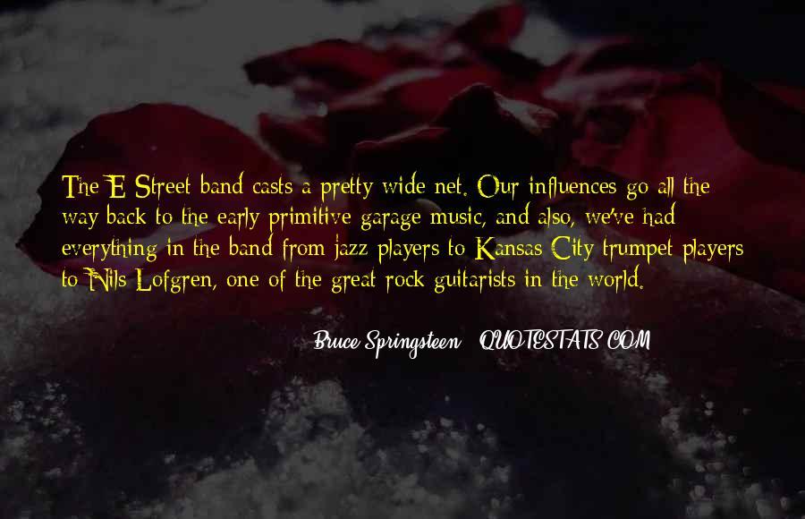 E Street Band Quotes #1344710