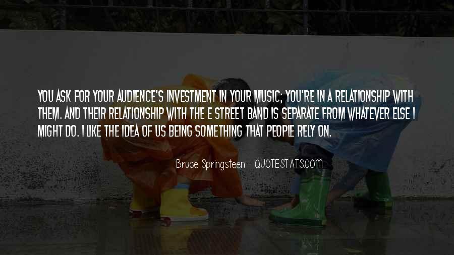 E Street Band Quotes #1411465