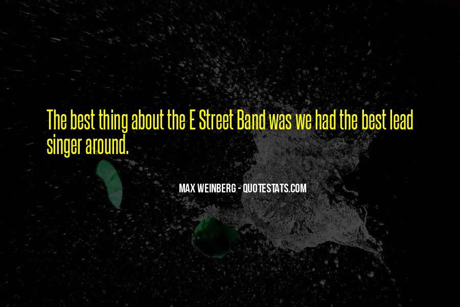 E Street Band Quotes #428922