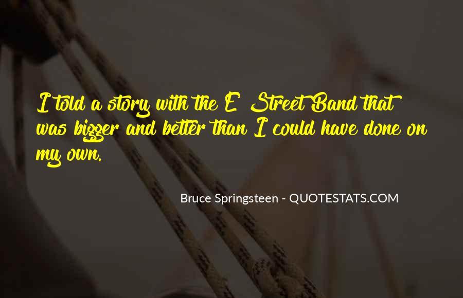E Street Band Quotes #859264