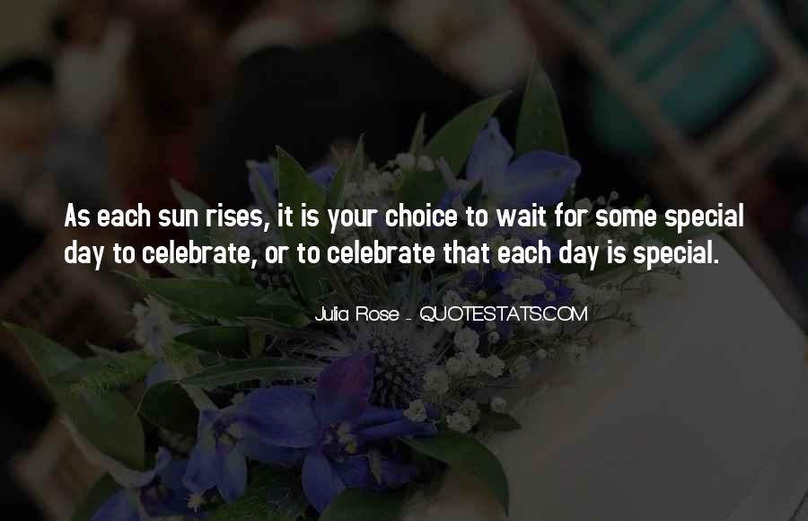 Each Day Is Special Quotes #1495615
