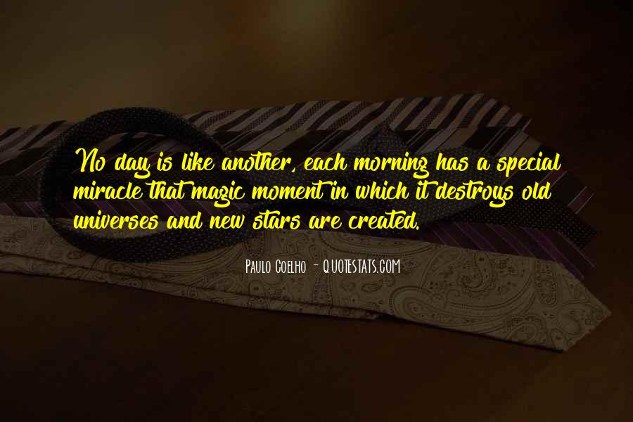 Each Day Is Special Quotes #1576266