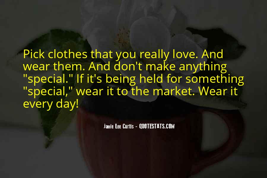 Each Day Is Special Quotes #257400