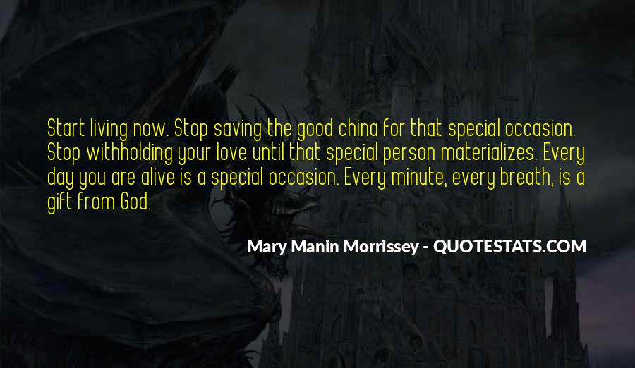 Each Day Is Special Quotes #281270