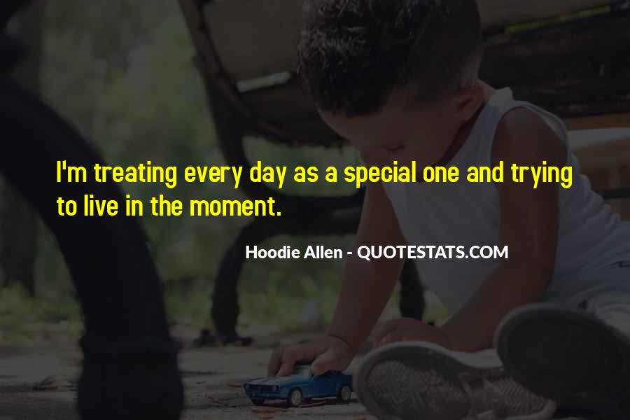 Each Day Is Special Quotes #285174