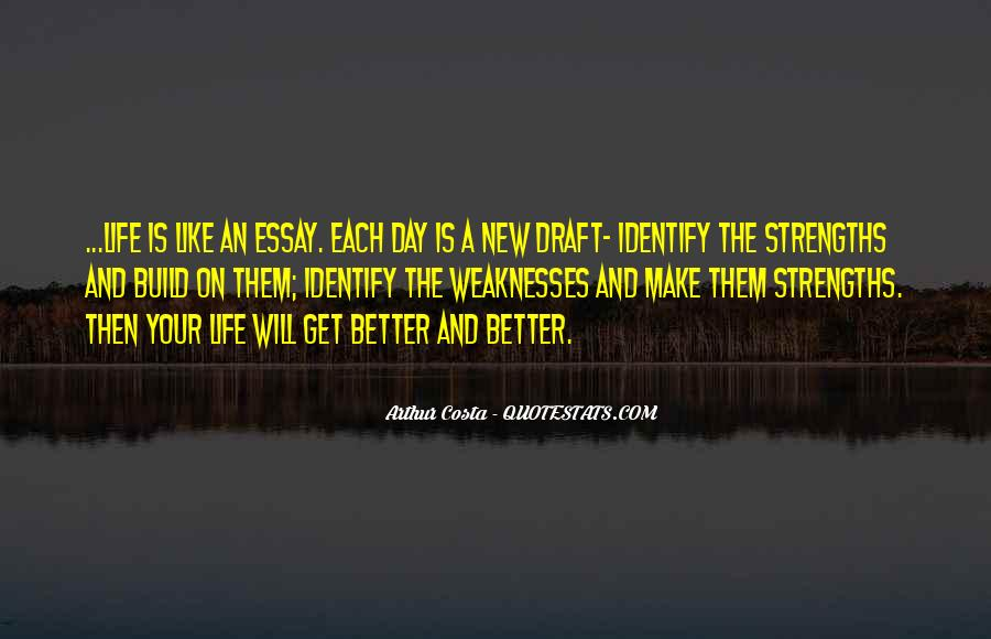 Each Day Will Get Better Quotes #431894