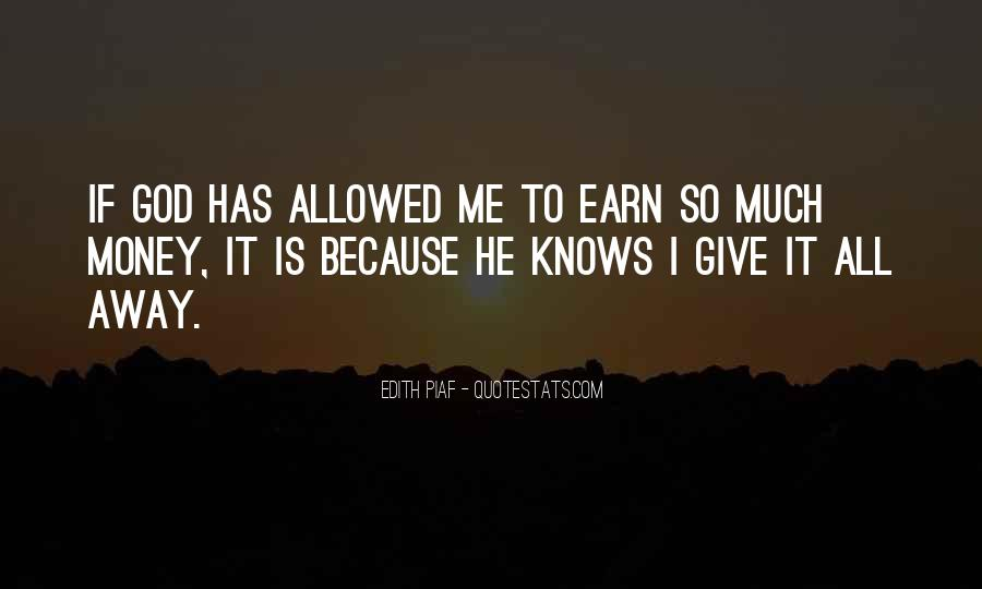 Earn Me Quotes #1310880