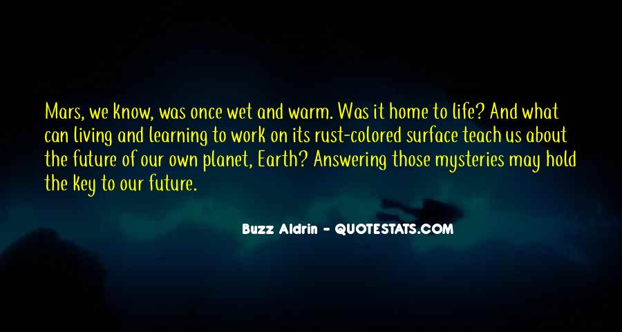 Earth Our Home Quotes #117716