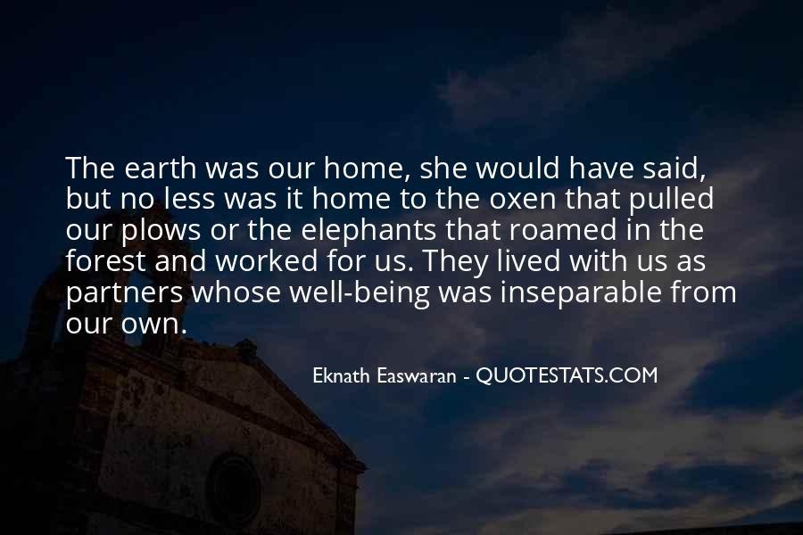 Earth Our Home Quotes #1331031