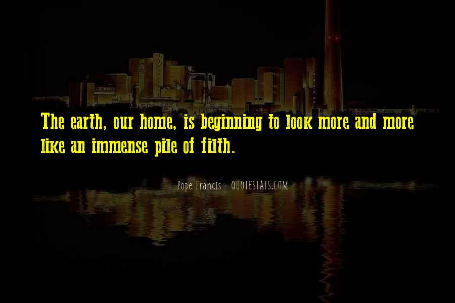 Earth Our Home Quotes #1408196