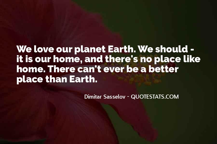 Earth Our Home Quotes #163283