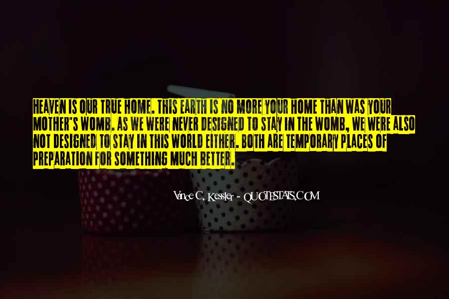 Earth Our Home Quotes #312844