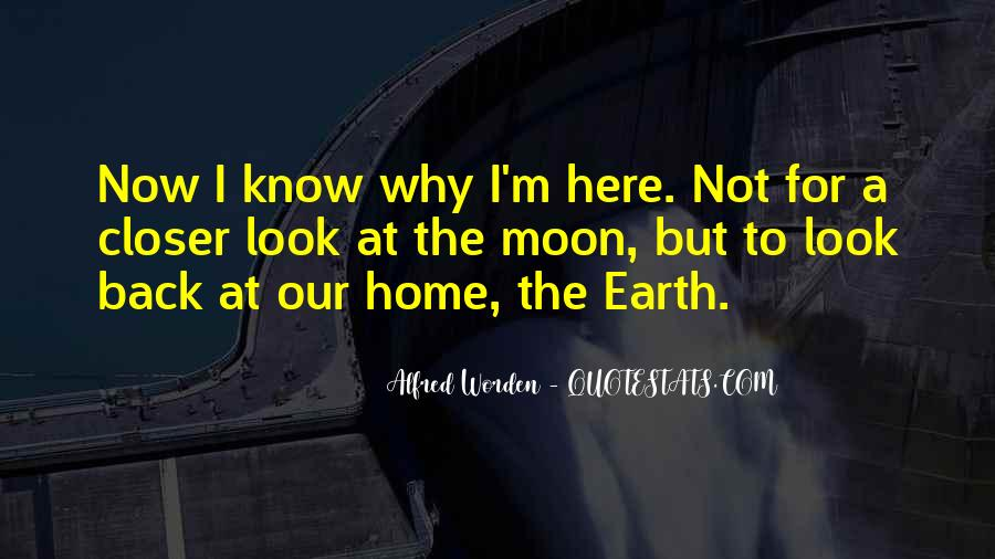 Earth Our Home Quotes #511190