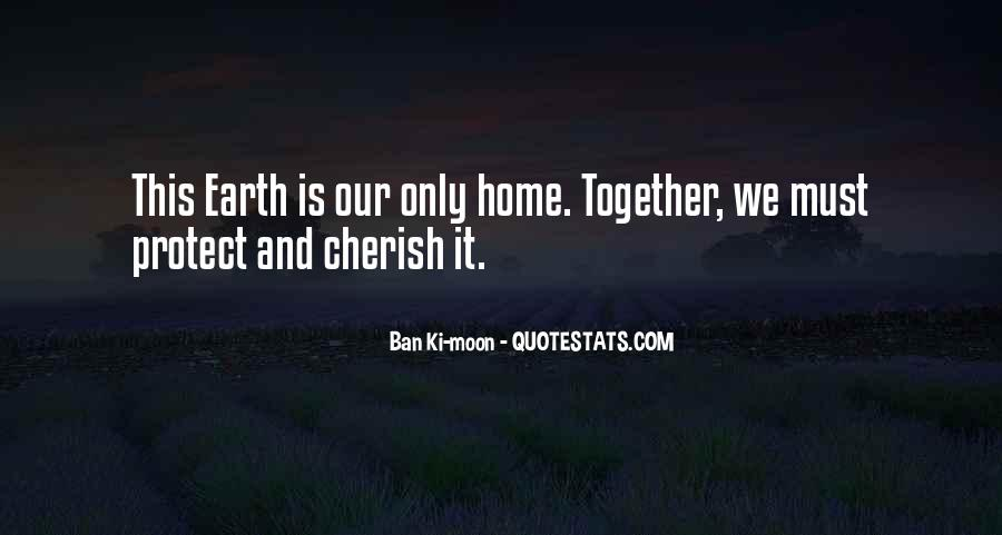 Earth Our Home Quotes #672559