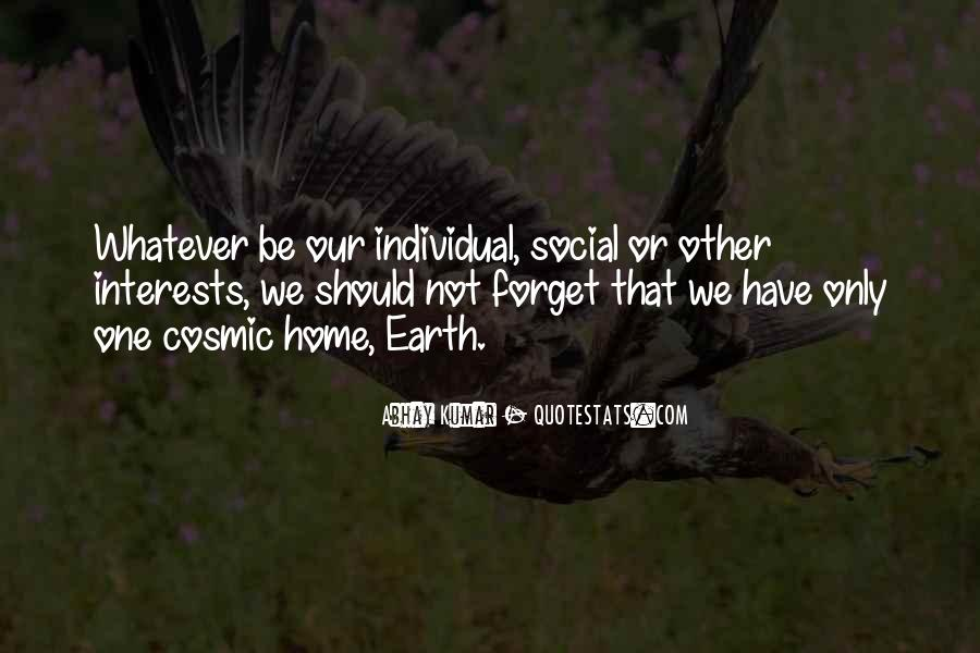Earth Our Home Quotes #792427