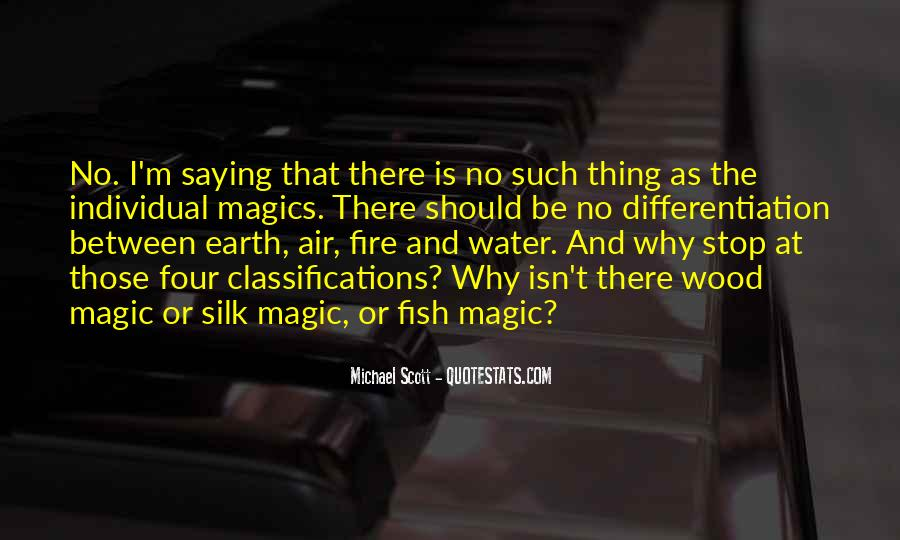 Earth Water Air Fire Quotes #1105631