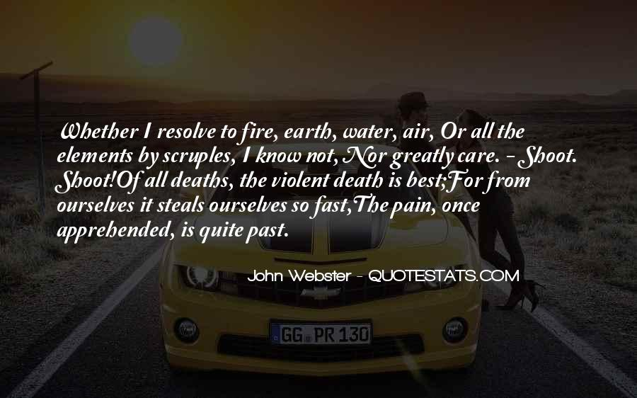Earth Water Air Fire Quotes #1408104